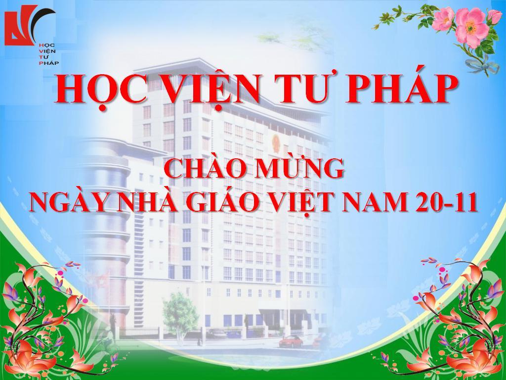 Luật sư Nguyễn Thanh Hà tham dự lễ kỷ niệm chào mừng Ngày Nhà giáo Việt Nam 20-11 tại Học Viện Tư Pháp