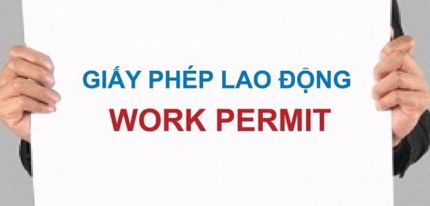 Thủ tục cấp giấy phép lao động cho người nước ngoài làm việc tại Việt Nam