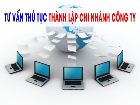 Thủ tục thành lập chi nhánh tại Hà Nội