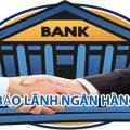 Tư vấn thủ tục yêu cầu ngân hàng bảo lãnh thực hiện hợp đồng cho doanh nghiệp-sblaw