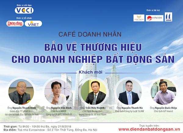 """Café doanh nhân """"Bảo vệ thương hiệu cho Doanh nghiệp bất động sản"""""""