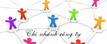 Thủ tục mở chi nhánh công ty như thế nào theo quy định pháp luật