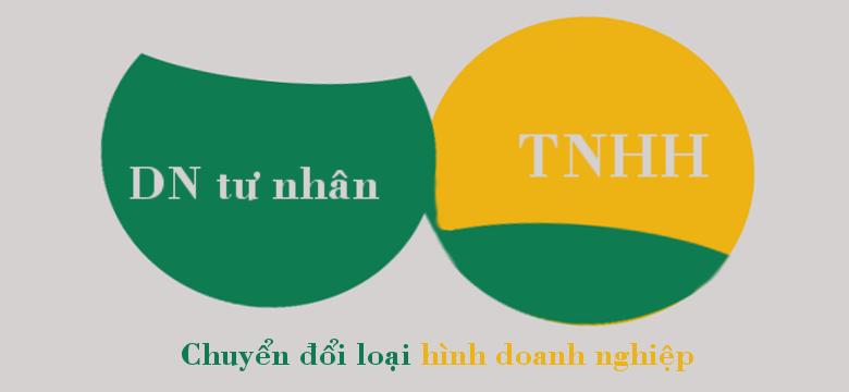 Thủ tục chuyển đổi doanh nghiệp tư nhân thành Công ty TNHH